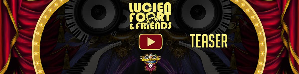 Official Teaser Lucien Foort & Friends
